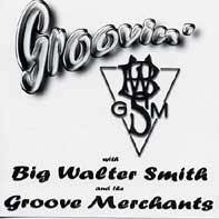 Groovin' CD | The Groove Merchants Band